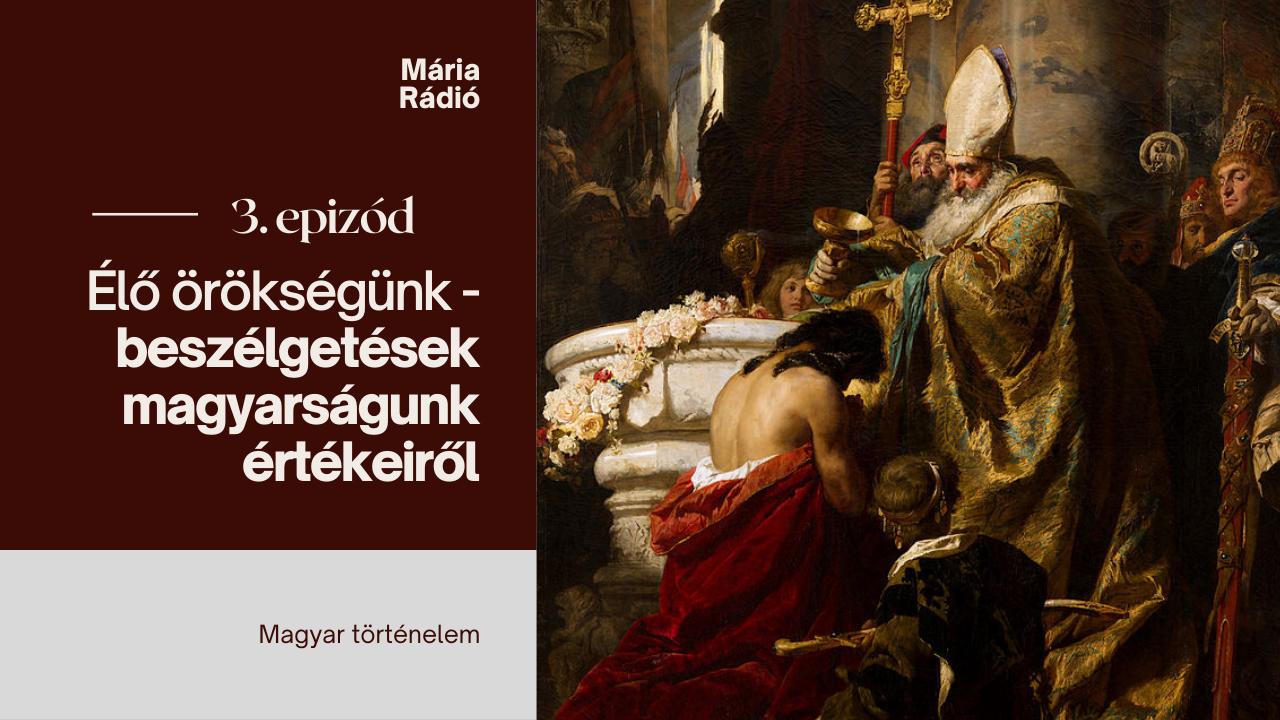 bali-janos-orokseg-maria-radio-magyar-tortenelem